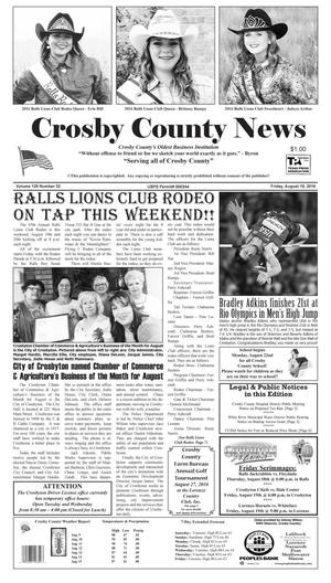 Primary view of object titled 'Crosby County News (Ralls, Tex.), Vol. 129, No. 32, Ed. 1 Friday, August 19, 2016'.