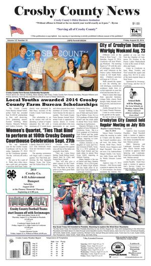 Primary view of object titled 'Crosby County News (Ralls, Tex.), Vol. 127, No. 33, Ed. 1 Friday, August 22, 2014'.