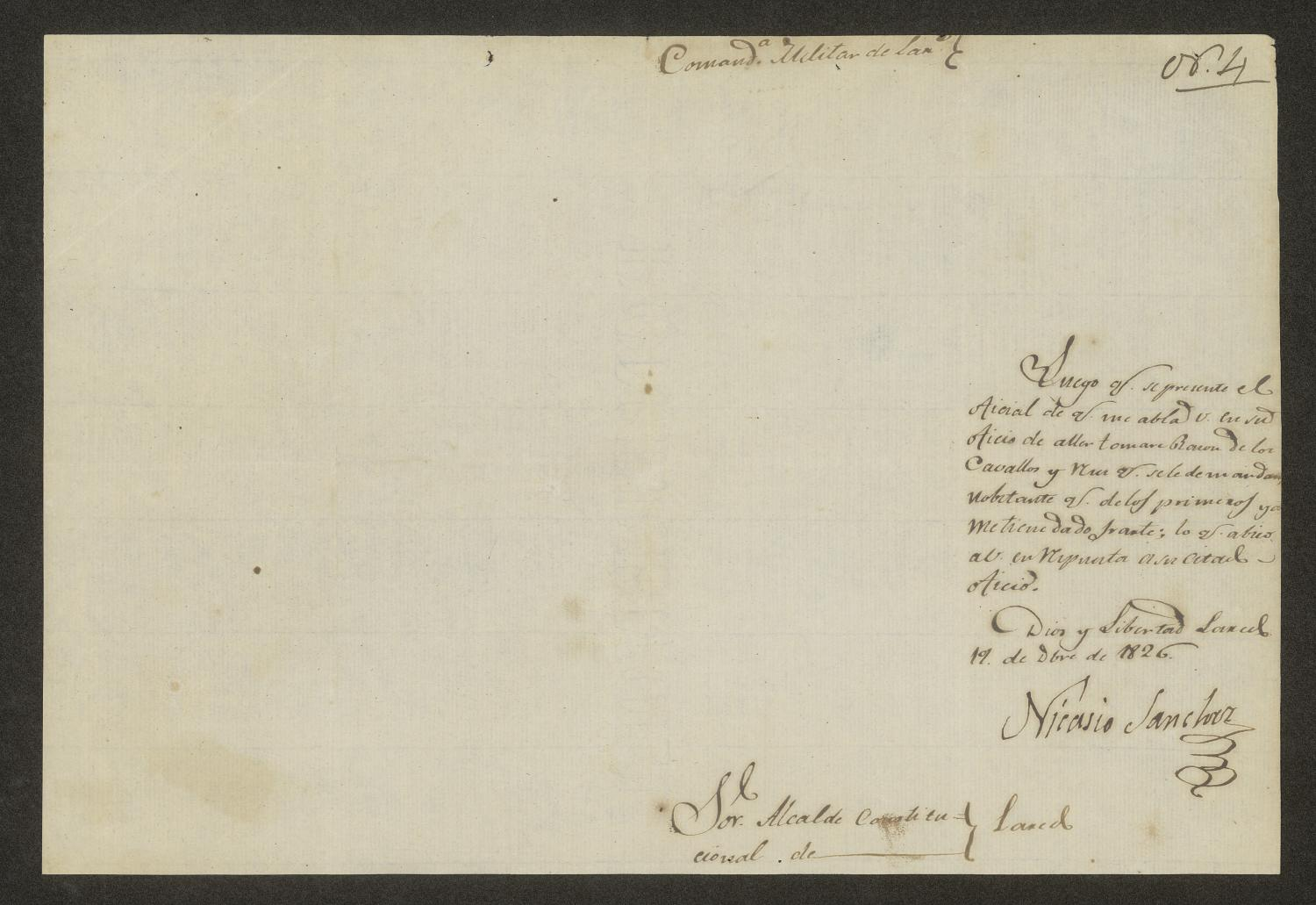 [Letter from Nicasio Sánchez to the Alcalde of Laredo, December 19, 1826]                                                                                                      [Sequence #]: 3 of 3