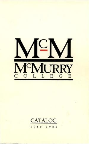 Primary view of object titled 'Bulletin of McMurry College, 1985-1986'.