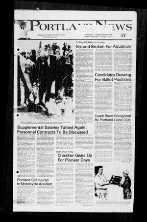 Primary view of Portland News (Portland, Tex.), Vol. 22, No. 12, Ed. 1 Thursday, March 24, 1988