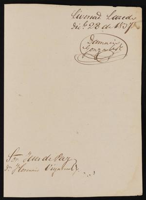 Primary view of object titled '[Letter from Danacio Gonzalez to the Laredo Justice of the Peace, December 28, 1837]'.