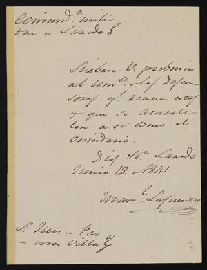 Primary view of object titled '[Letter from Comandante Lafuente to the Laredo Justice of the Peace, June 18, 1841]'.