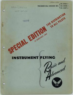 Primary view of object titled 'Instrument Flying: Basic and Advanced, Special Edition'.