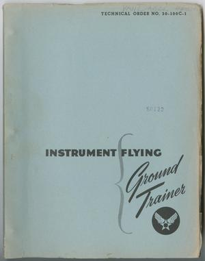 Primary view of object titled 'Instrument Flying Instrument Trainer Instruction Guide'.