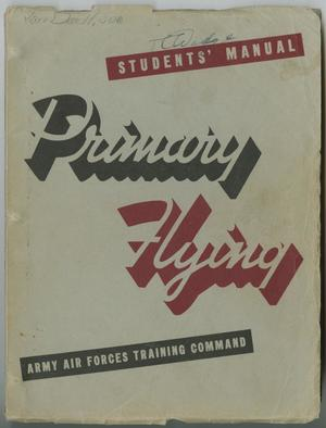 Primary view of object titled '[Students' Manual: Primary Flying]'.