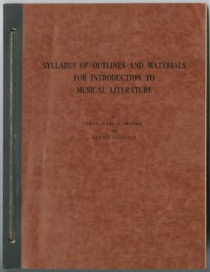 Primary view of object titled '[Syllabus of Outlines and Materials for Introduction to Musical Literature]'.