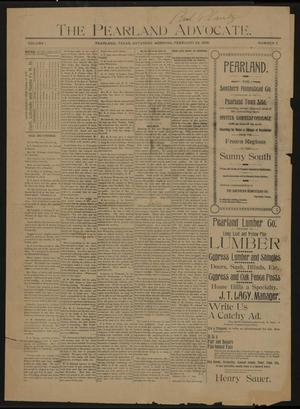 Primary view of object titled 'The Pearland Advocate. (Pearland, Tex.), Vol. 1, No. 7, Ed. 1 Saturday, February 22, 1896'.