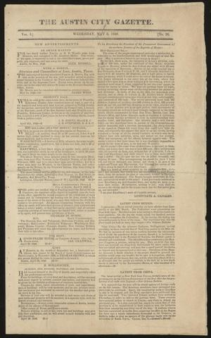 Primary view of object titled 'The Austin City Gazette. (Austin, Tex.), Vol. 1, No. 26, Ed. 1 Wednesday, May 6, 1840'.