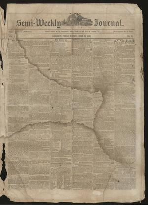 Primary view of object titled 'The Semi-Weekly Journal. (Galveston, Tex.), Vol. 1, No. 21, Ed. 1 Friday, April 19, 1850'.