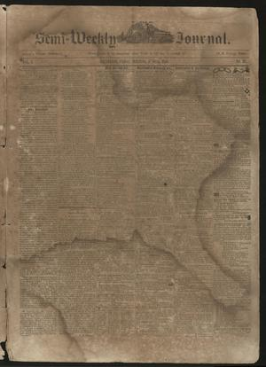 Primary view of object titled 'The Semi-Weekly Journal. (Galveston, Tex.), Vol. 1, No. 37, Ed. 1 Friday, June 14, 1850'.