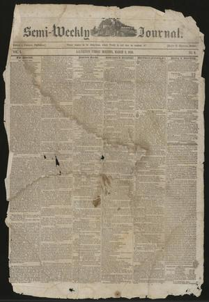 Primary view of object titled 'The Semi-Weekly Journal. (Galveston, Tex.), Vol. 1, No. 9, Ed. 1 Friday, March 8, 1850'.