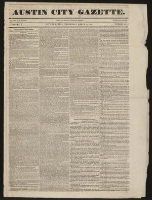 Primary view of object titled 'Austin City Gazette. (Austin, Tex.), Vol. 1, No. 18, Ed. 1 Wednesday, March 11, 1840'.
