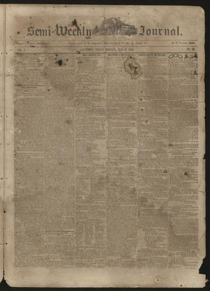 Primary view of The Semi-Weekly Journal. (Galveston, Tex.), Vol. 1, No. 29, Ed. 1 Friday, May 17, 1850