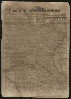 Primary view of object titled 'The Semi-Weekly Journal. (Galveston, Tex.), Vol. 1, No. 36, Ed. 1 Tuesday, June 11, 1850'.