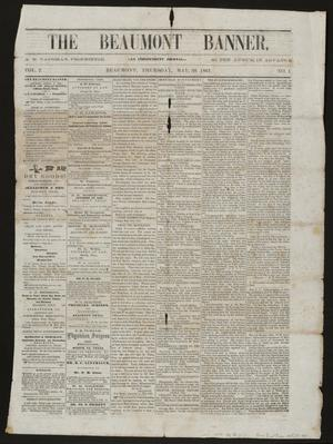 Primary view of object titled 'The Beaumont Banner. (Beaumont, Tex.), Vol. 2, No. 1, Ed. 1 Thursday, May 30, 1861'.