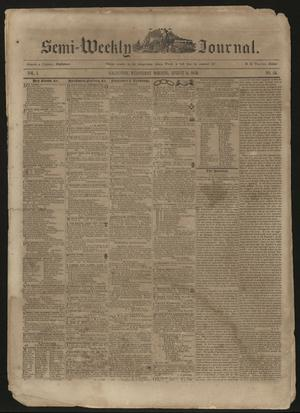 Primary view of object titled 'The Semi-Weekly Journal. (Galveston, Tex.), Vol. 1, No. 54, Ed. 1 Wednesday, August 14, 1850'.