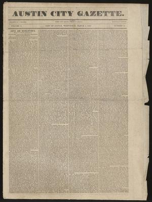 Primary view of object titled 'Austin City Gazette. (Austin, Tex.), Vol. 1, No. 17, Ed. 1 Wednesday, March 4, 1840'.