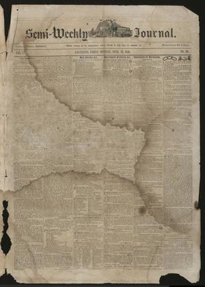 Primary view of object titled 'The Semi-Weekly Journal. (Galveston, Tex.), Vol. 1, No. 23, Ed. 1 Friday, April 26, 1850'.