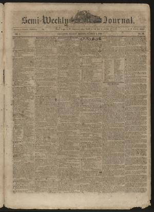 Primary view of object titled 'The Semi-Weekly Journal. (Galveston, Tex.), Vol. 1, No. 70, Ed. 1 Tuesday, October 8, 1850'.