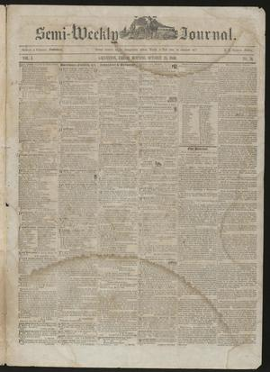 Primary view of object titled 'The Semi-Weekly Journal. (Galveston, Tex.), Vol. 1, No. 76, Ed. 1 Friday, October 25, 1850'.
