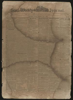 Primary view of object titled 'The Semi-Weekly Journal. (Galveston, Tex.), Vol. 1, No. 26, Ed. 1 Tuesday, May 7, 1850'.