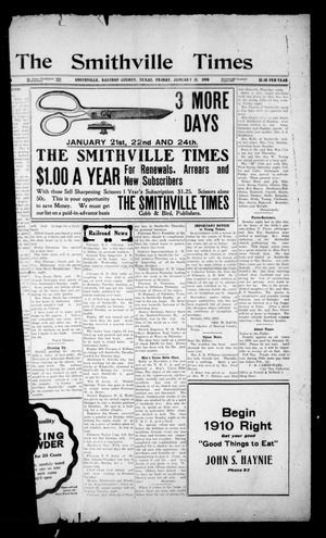 Primary view of object titled 'The Smithville Times (Smithville, Tex.), Vol. [17], No. [4], Ed. 1 Friday, January 21, 1910'.