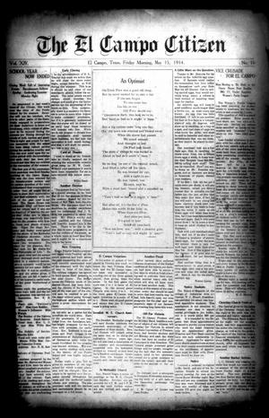 Primary view of object titled 'The El Campo Citizen (El Campo, Tex.), Vol. 14, No. 16, Ed. 1 Friday, May 15, 1914'.
