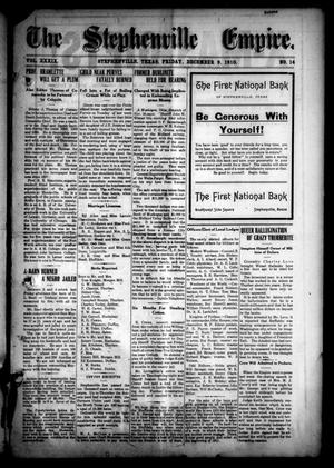 Primary view of The Stephenville Empire. (Stephenville, Tex.), Vol. 39, No. 14, Ed. 1 Friday, December 9, 1910