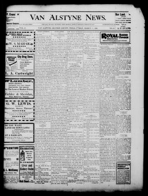 Primary view of object titled 'Van Alstyne News. (Van Alstyne, Tex.), Vol. 17, No. 46, Ed. 1 Friday, March 17, 1899'.