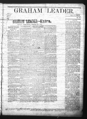 Primary view of object titled 'Graham Leader--Extra. (Graham, Tex.), Vol. [1], No. [24], Ed. 1 Friday, February 16, 1877'.