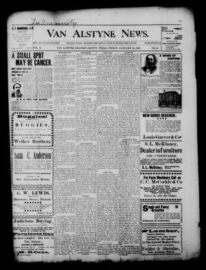 Primary view of object titled 'Van Alstyne News. (Van Alstyne, Tex.), Vol. 18, No. 38, Ed. 1 Friday, January 26, 1900'.