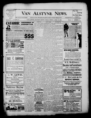 Primary view of object titled 'Van Alstyne News. (Van Alstyne, Tex.), Vol. 18, No. 51, Ed. 1 Friday, April 27, 1900'.