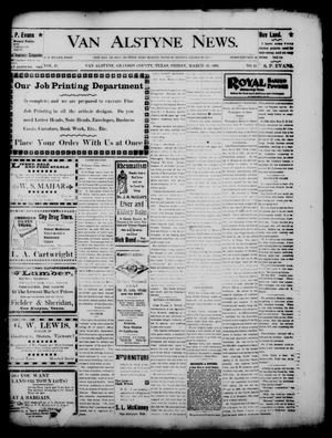 Primary view of object titled 'Van Alstyne News. (Van Alstyne, Tex.), Vol. 17, No. 45, Ed. 1 Friday, March 10, 1899'.