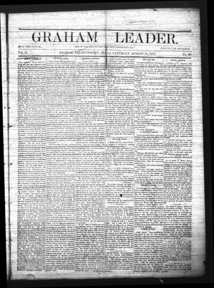 Primary view of object titled 'Graham Leader. (Graham, Tex.), Vol. 2, No. 50, Ed. 1 Saturday, August 10, 1878'.