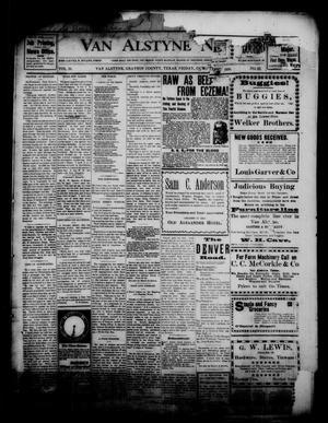 Primary view of object titled 'Van Alstyne News. (Van Alstyne, Tex.), Vol. 18, No. 25, Ed. 1 Friday, October 27, 1899'.