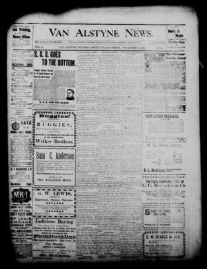 Primary view of object titled 'Van Alstyne News. (Van Alstyne, Tex.), Vol. 18, No. 29, Ed. 1 Friday, November 24, 1899'.