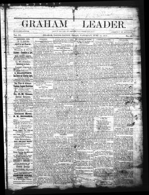 Primary view of object titled 'Graham Leader. (Graham, Tex.), Vol. 3, No. 43, Ed. 1 Saturday, June 14, 1879'.