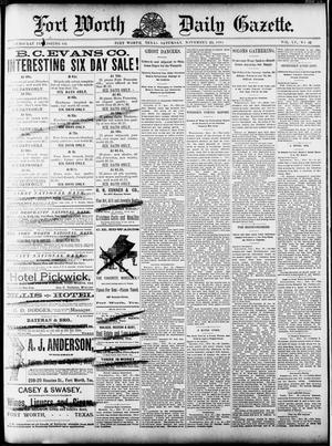 Primary view of object titled 'Fort Worth Daily Gazette. (Fort Worth, Tex.), Vol. 15, No. 45, Ed. 1, Saturday, November 29, 1890'.