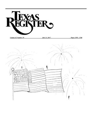 Primary view of object titled 'Texas Register, Volume 42, Number 29, Pages 3595-3700, July 21, 2017'.
