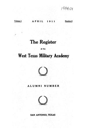 Primary view of object titled 'The Register of the West Texas military Academy, Volume 1, Numbet 2, April 1911'.