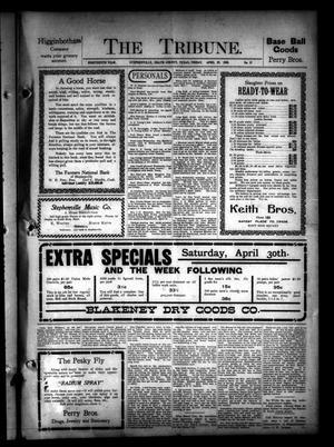The Tribune. (Stephenville, Tex.), Vol. 18, No. 17, Ed. 1 Friday, April 29, 1910