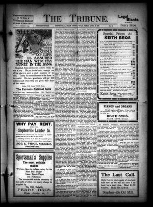 The Tribune. (Stephenville, Tex.), Vol. 19, No. 16, Ed. 1 Friday, April 21, 1911