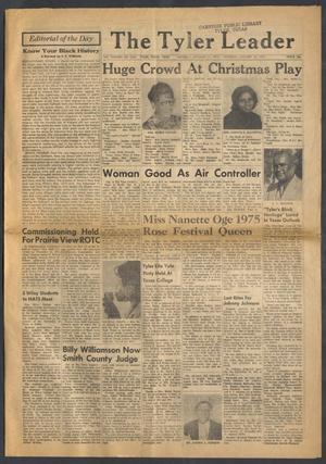 The Tyler Leader (Tyler, Tex.), Vol. 13, No. 1, Ed. 1 Saturday, January 11, 1975