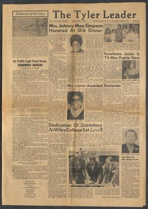 The Tyler Leader (Tyler, Tex.), Vol. 12, No. 14, Ed. 1 Saturday, May 25, 1974