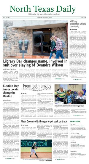 Primary view of object titled 'North Texas Daily (Denton, Tex.), Vol. 109, No. 1, Ed. 1 Thursday, January 19, 2017'.
