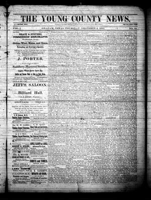 Primary view of object titled 'The Young County News. (Graham, Tex.), Vol. 1, No. 12, Ed. 1 Thursday, December 4, 1884'.