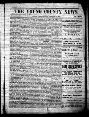 Primary view of object titled 'The Young County News. (Graham, Tex.), Vol. 1, No. 23, Ed. 1 Thursday, February 19, 1885'.