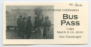 Primary view of object titled '[A Bus Pass for the WASP Congressional Gold Medal Ceremony #2]'.