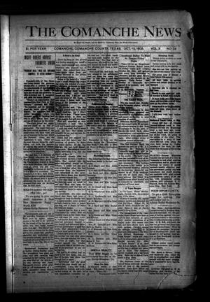 Primary view of object titled 'The Comanche News (Comanche, Tex.), Vol. 10, No. 39, Ed. 1 Thursday, October 15, 1908'.